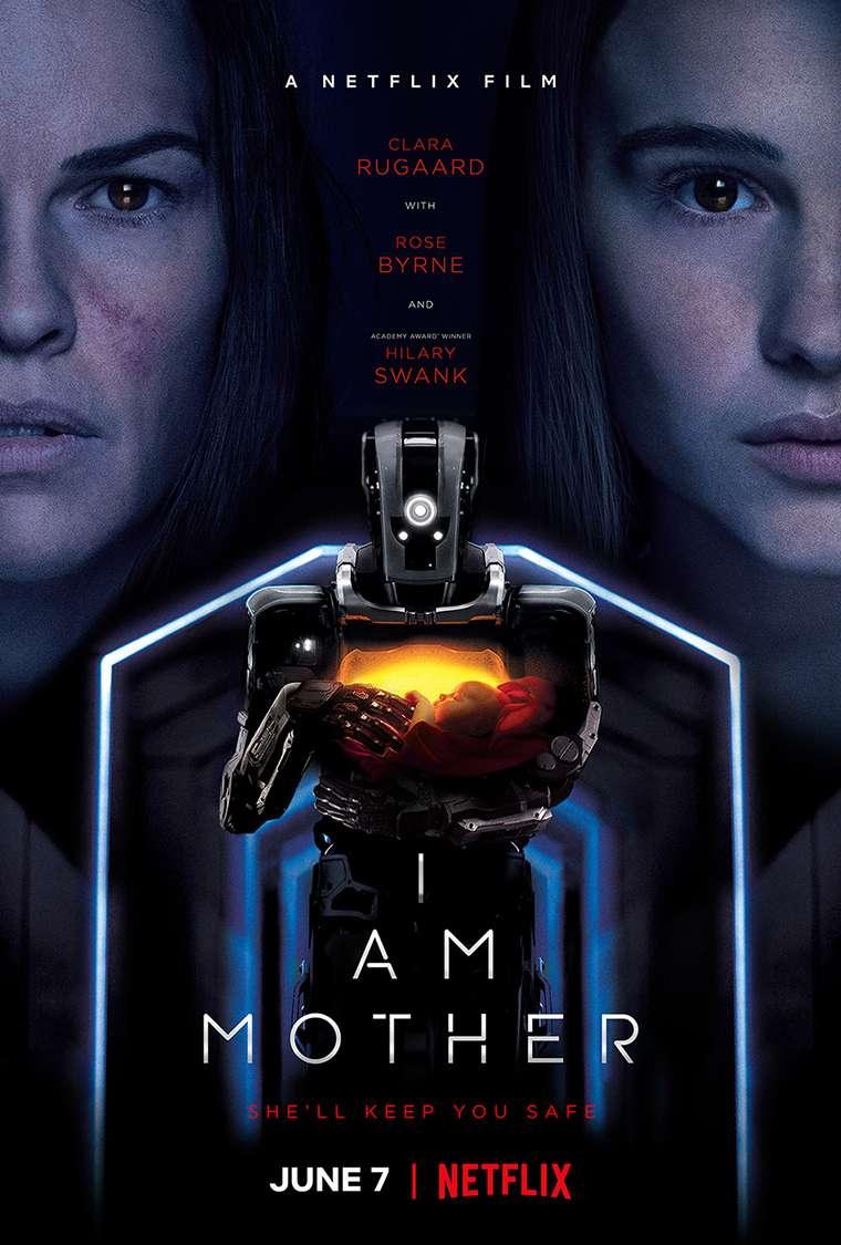 I Am Mother, Hilary Swank, Clara Rugaard, Rose Byrne, Netflix