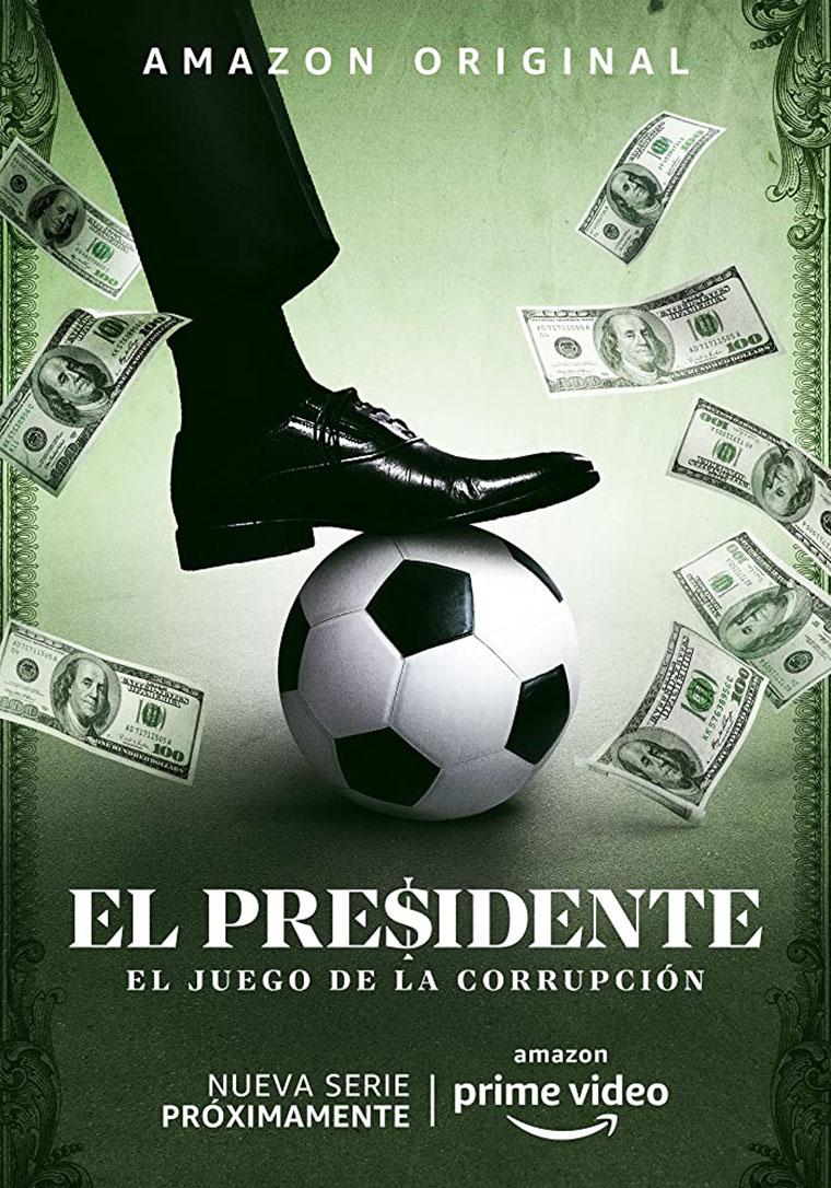 El Presidente, Andrés Parra, Amazon, poster